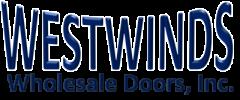 Westwinds Wholesale Doors, Inc.